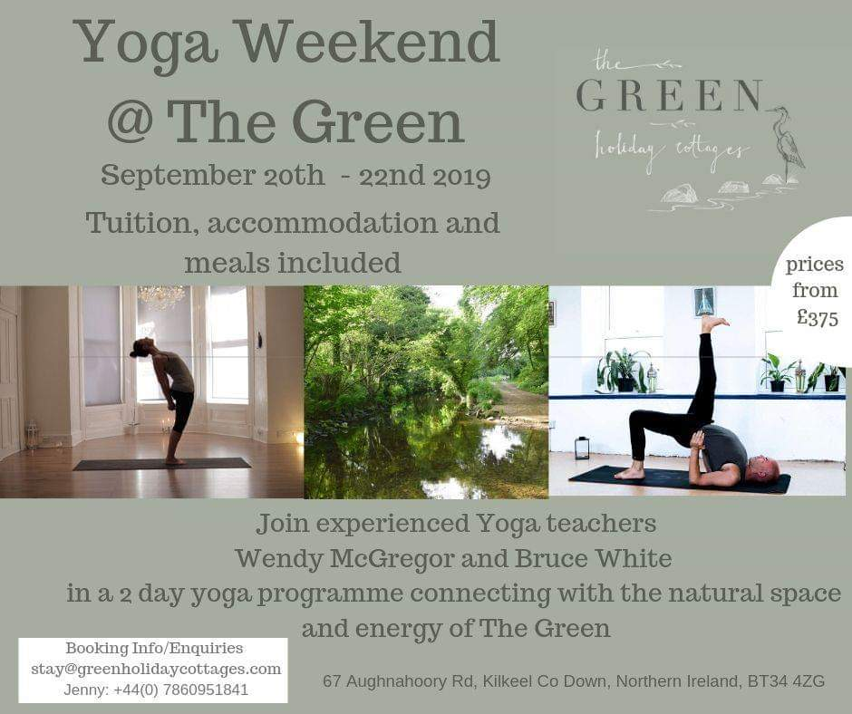 Yoga weekend retreat in the Green, Kilkeel, County Down, September 2019.